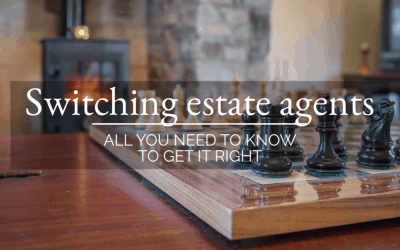 Switching estate agents: all you need to know to get it right!